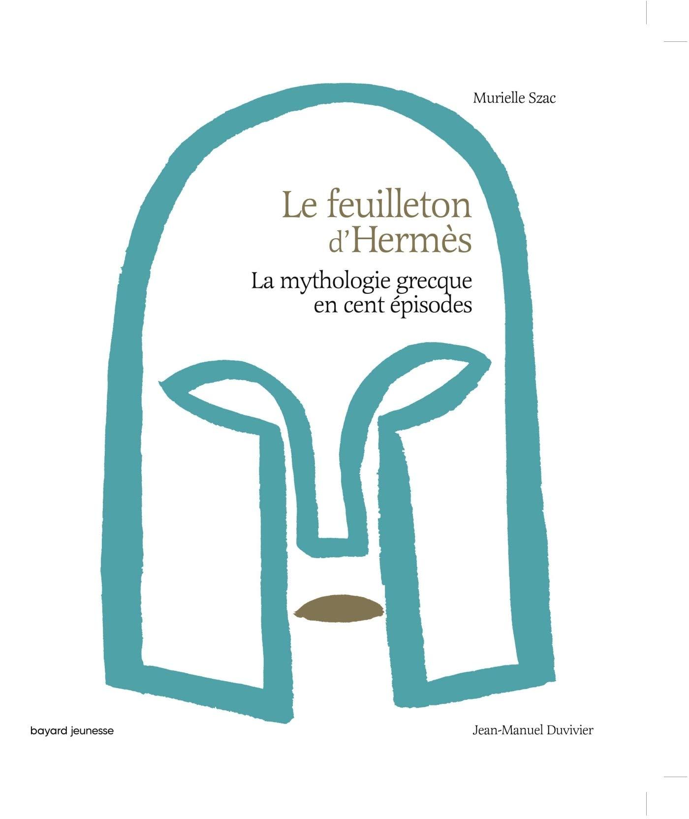 Le feuilleton d'Hermès: Amazon.fr: Szac, Murielle, Duvivier, Jean-Manuel:  Livres