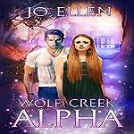 Wolf Creek Alpha: Texas Pack, Part 1 | Jo Ellen