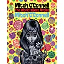 Mitch O'Connell the World's Best Artist by Mitch O'Connell