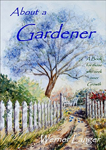 About a Gardener by [Langer, Werner]