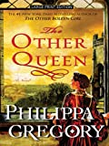 The Other Queen, Philippa Gregory, 1594133433