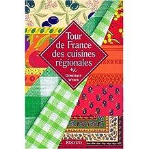 Tour de France des cuisines régionales