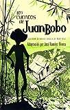 Los Cuentos de Juan Bobo, Maria C. Martinez, 0960170065