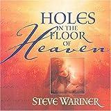 Holes in the Floor of Heaven, Steve Wariner, 0849955076