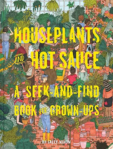 Price comparison product image Houseplants and Hot Sauce: A Seek-and-Find Book for Grown-Ups