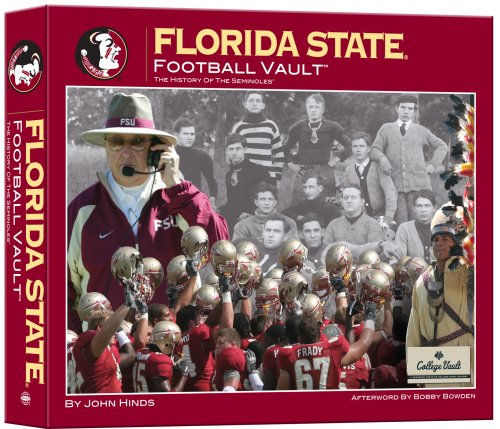 Florida State University Football Vault Florida State Football History