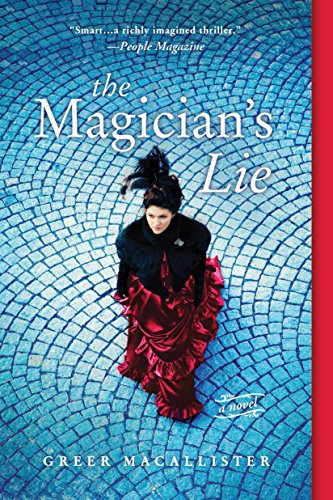 The Magician's Lie: A Novel - New York Waterloo To