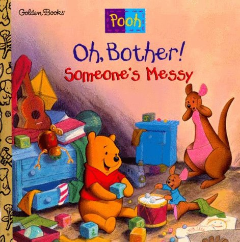 Oh, Bother! Someone's Messy