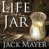 Life in a Jar