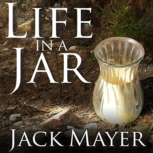Life in a Jar by Tantor Audio
