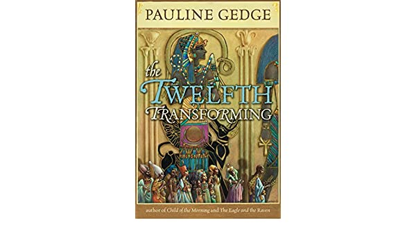 The Twelfth Transforming (Rediscovered Classics) (English Edition ...
