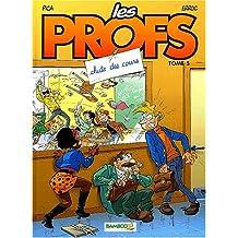 PROFS T05 (LES) : CHUTE DES COURS