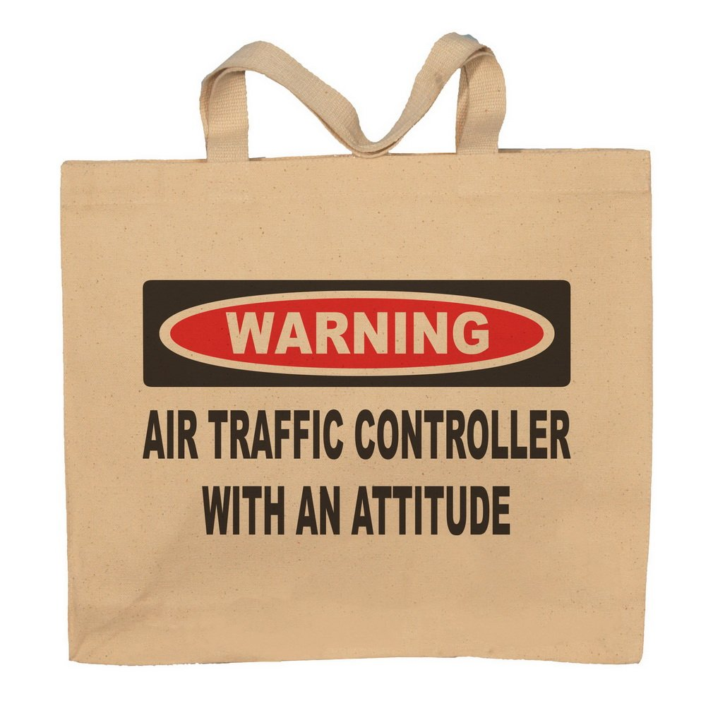 Air Traffic Controller With An Attitude Totebag Bag