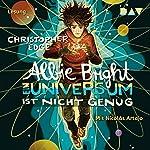 Albie Bright: Ein Universum ist nicht genug   Christopher Edge