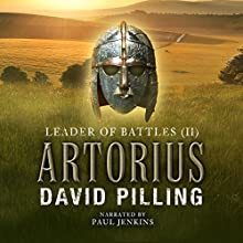 Leader of Battles (II): Artorius Audiobook by David Pilling Narrated by Paul Jenkins