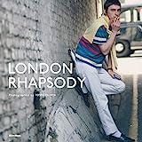LONDON RHAPSODY/ ロンドンラプソディー (写真集)