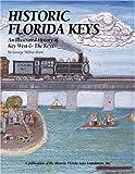 Historic Florida Keys, George Walter Born, 1893619311