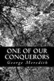 One of Our Conquerors, George Meredith, 1481886681