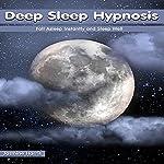 Deep Sleep Hypnosis: Fall Asleep Instantly and Sleep Well | Jasmine Harris