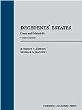 Decedents' Estates: Cases and Materials, Third Edition