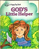 img - for God's Little Helper (A Happy Day Book) book / textbook / text book