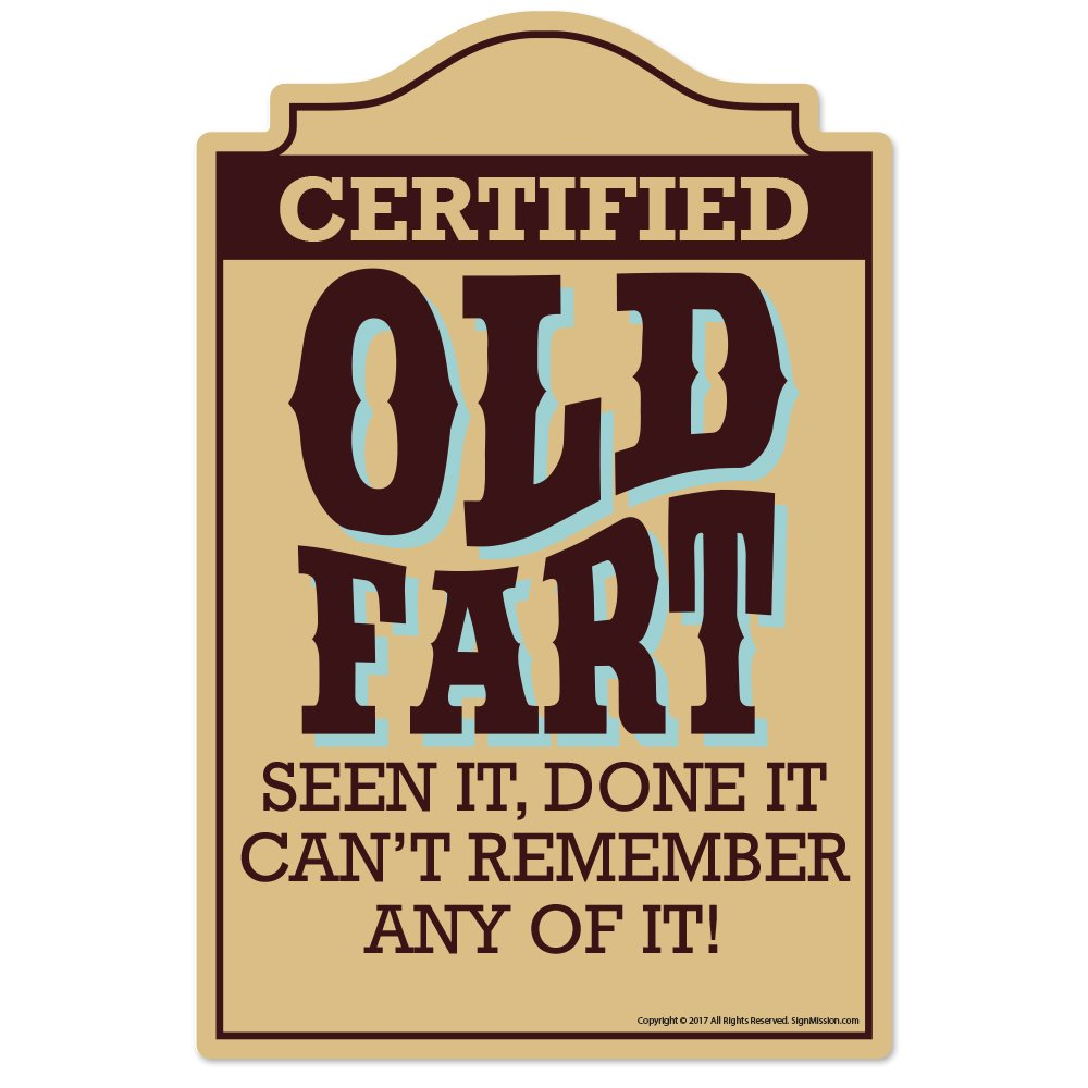 SignMission Old Fart Novelty Sign