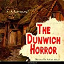 The Dunwich Horror Audiobook by H. P. Lovecraft Narrated by Arthur Vincet