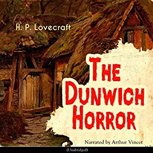 The Dunwich Horror Audiobook