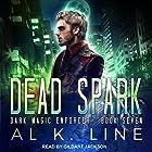 Dead Spark: Dark Magic Enforcer, Book 7 Hörbuch von Al K. Line Gesprochen von: Gildart Jackson