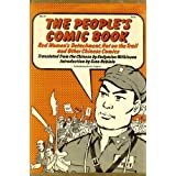 The People's Comic Book; Red Women's Detachment, Hot on the Trail and Other Chinese Comics., Endymion Wilkinson; Nebiolo, Gino