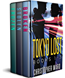 The Tokyo Lost Series Books 1-3