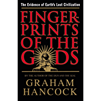 Fingerprints of the Gods: The Evidence of Earth's Lost Civilization (English Edition)