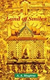 Land of Smiles, A. Maytree, 0595469922