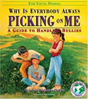 Why Is Everybody Always Picking On Me?: Guide To