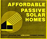 img - for Affordable Passive Solar Homes : Low-Cost, Compact Designs book / textbook / text book