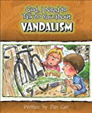 God, I Need to Talk to You about Vandalism, Dan Carr, 0758605102