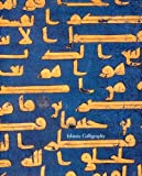 Islamic Calligraphy (Sam Fogg)