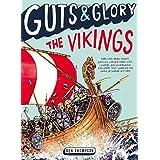 Guts & Glory: The Vikings (Guts & Glory (2))