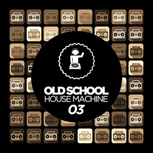 Old Skool House Machine 03