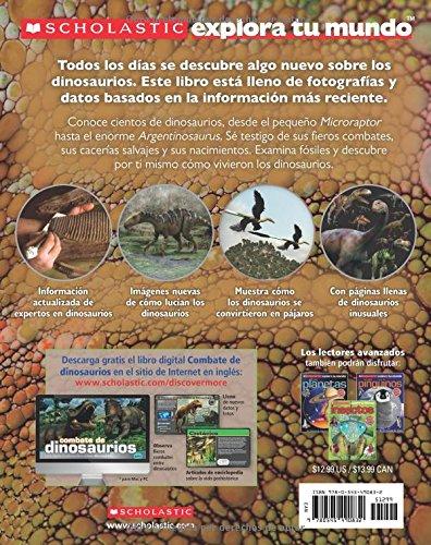 Scholastic Explora Tu Mundo: Dinosaurios: (Spanish language edition of Scholastic Discover More: Dinosaurs) (Spanish Edition) by Scholastic en Espanol