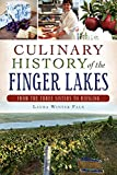 Culinary History of the Finger Lakes, Laura Winter Falk, 1626195455