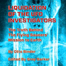 Liquidation of the UFO Investigators