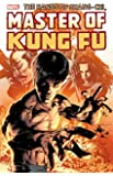 Shang-Chi: Master of Kung-Fu Omnibus Vol. 3 (The Hands of Shang-Chi, Master of Kung-Fu Omnibus)