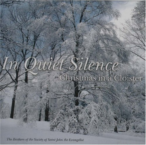 In Quiet Silence: Christmas in a Cloister
