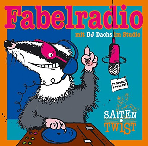 Fabelradio: Mit DJ-Dachs im Studio - In stereo sowieso!