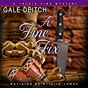 A Fine Fix: A Trudie Fine Mystery Audiobook by Gale Deitch Narrated by Kristin James
