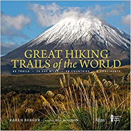 Descarga gratuita Great Hiking Trails Of The World: 80 Trails, 75,000 Miles, 38 Countries, 6 Continents Epub