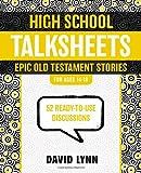 High School Talksheets Epic Old Testament Stories, David Lynn, 0310889359