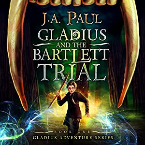 Gladius and the Bartlett Trial Audiobook