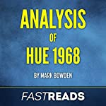 Analysis of Hue 1968 with Key Takeaways & Review   FastReads